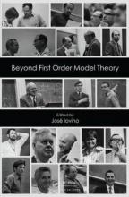 Jose Iovino Beyond First Order Model Theory, Volume I