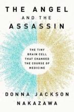 Donna Jackson Nakazawa The Angel and the Assassin