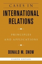 Donald M. Snow Cases in International Relations