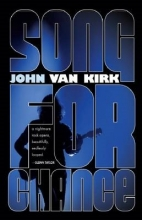 Van Kirk, John Song for Chance