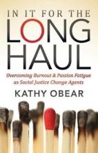 Obear, Kathy In It for the Long Haul
