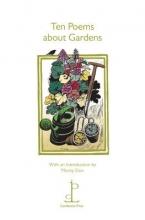 Ten Poems About Gardens