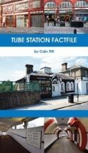 Colin Pitt Tube Station Factfile