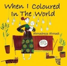 Ahmadi, Ahmadreza When I Coloured in the World