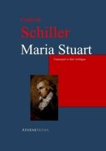 Schiller, Friedrich Maria Stuart