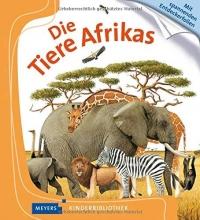 Gravier-Badreddine, Delphine,   Heller, Barbara Die Tiere Afrikas