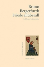Bergerfurth, Bruno Friede all�berall