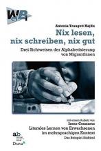 Traugott, Antonia Nix lesen, nix schreiben, nix gut