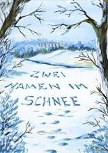 Kühne, Rolf Zwei Namen im Schnee