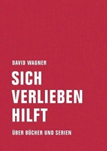 Wagner, David Sich verlieben hilft