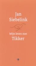 Siebelink, Jan Mijn leven met tikker