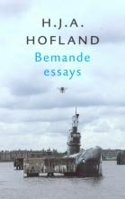 H.J.A.  Hofland Bemande essays