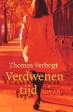 Thomas Verbogt , Verdwenen tijd