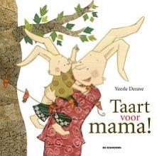Veerle  Derave Taart voor mama!