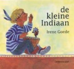 Irene  Goede De kleine indiaan