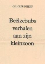 G.I. Gurdjieff , Beelzebubs verhalen aan zijn kleinzoon