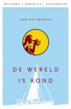 Jean Heylbroeck , De wereld is rond