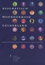 , Biografisch woordenboek Gelderland 1