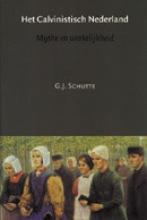 G.J. Schutte , Het Calvinistisch Nederland