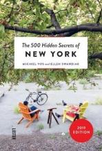 Ellen Swandiak Michiel Vos, The 500 hidden secrets of New York