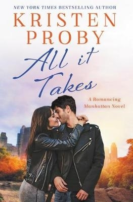 Kristen Proby,All It Takes