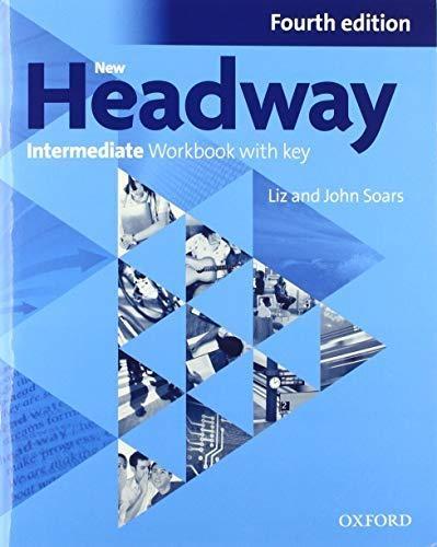 Soars, John,   Soars, Liz,New Headway Intermediate Workbook with Key & iChecker CD-ROM Pack