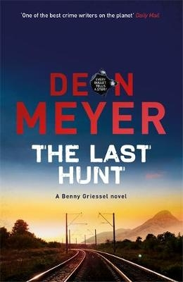Deon Meyer,The Last Hunt