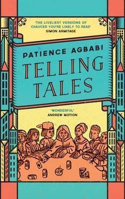 Patience Agbabi,Telling Tales