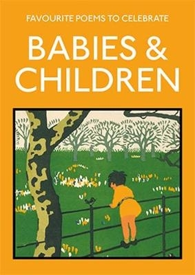 Lucy Gray,Favourite Poems to Celebrate Babies and Children