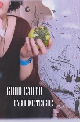Caroline Teague,Good Earth