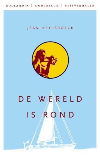 Jean Heylbroeck,De wereld is rond