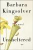 Kingsolver Barbara, ,Unsheltered