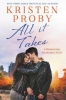 Kristen Proby, All It Takes
