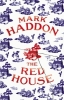 Mark Haddon, Red House