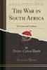 Doyle, Arthur Conan, The War in South Africa