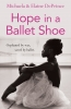DePrince, Michaela, Hope in a Ballet Shoe