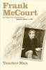 Frank Mccourt, Teacher Man