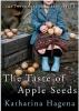 Hagena, Katharina, The Taste of Apple Seeds