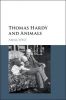 West, Anna, Thomas Hardy and Animals