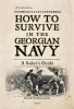 , How to Survive in the Georgian Navy