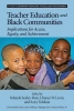 , Teacher Education and Black Communities