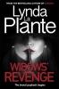 La Plante Lynda, Widows' Revenge