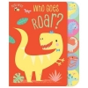 , Who Goes Roar?