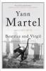 Martel, Yann, Beatrice and Virgil