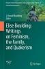 , Elise Boulding: Writings on Feminism, the Family and Quakerism