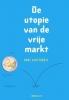 Hans Achterhuis, De utopie van de vrije markt