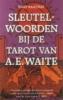 Hajo Banzhaf, Sleutelwoorden bij de Tarot van A.E. Waite