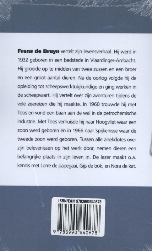 Frans de Bruyn,Mijn verhaal