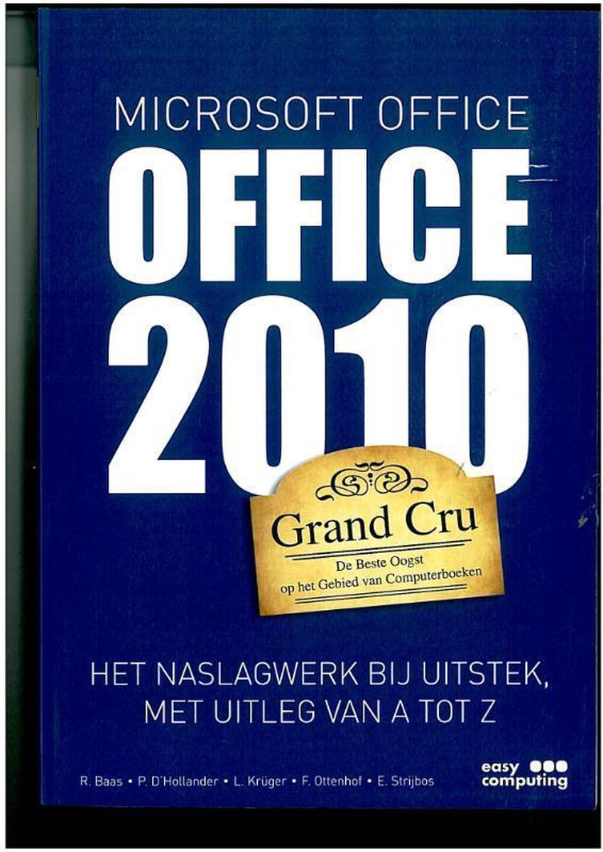 Rob Baas, Peter D`Hollander,Office 2010 Grand Cru