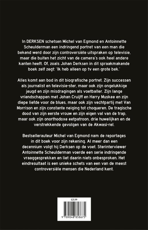Michel van Egmond, Antoinnette Scheulderman,Derksen